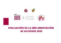 IMPLEMENTACIÓN DE ACCIONES PLAN ESTRATÉGICO FCYLF 2020